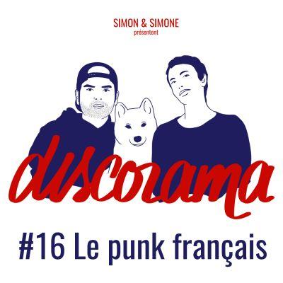 image Discorama #16 - Le punk français (Simon et Simone)