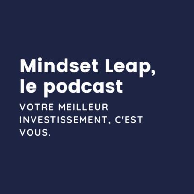Mindset Leap, le podcast cover