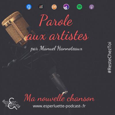 Ma nouvelle chanson - Manuel Hannoteaux - Parole aux artistes #ResteChezToi cover