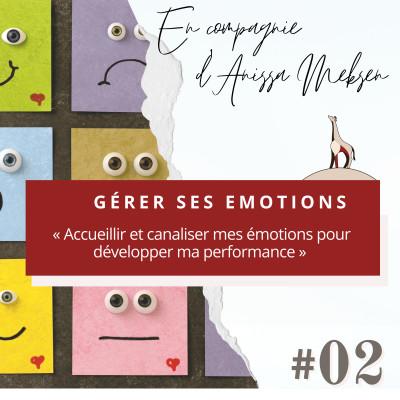 4. Gérer ses émotions en compagnie d'Anissa Meksen cover