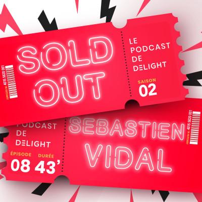 S02E08 – Sébastien VIDAL, Dir. Artistique du DUC DES LOMBARDS & Dir. d'antenne de TSF JAZZ cover
