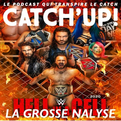 Catch'Up! WWE Hell In a Cell 2020 -- la Grosse Analyse ! cover