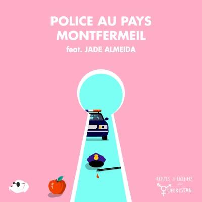 🚓Police au pays Montfermeil (feat. JADE ALMEIDA) cover