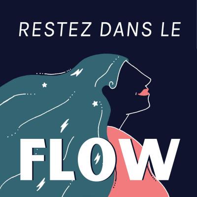 Image of the show Restez dans le FloW