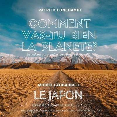 EP 4 LE JAPON/ Michel Lachaussée - Expatrié depuis 28 ans cover