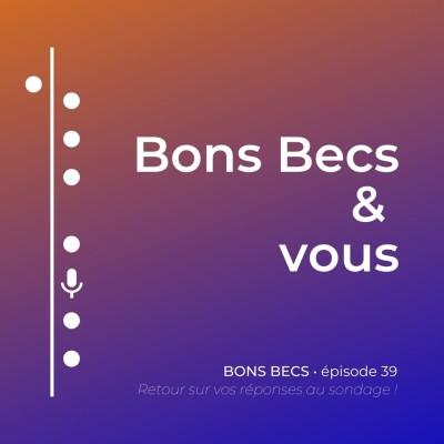 Épisode 39 • Bons Becs et vous ! cover