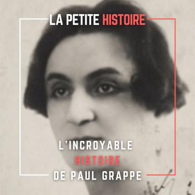 Paul  Grappe, le déserteur travesti, a-t-il vraiment existé ? cover