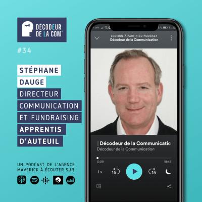 Stéphane Dauge, Directeur Communication et Fundraising, Apprentis d'Auteuil   Ep 34 cover