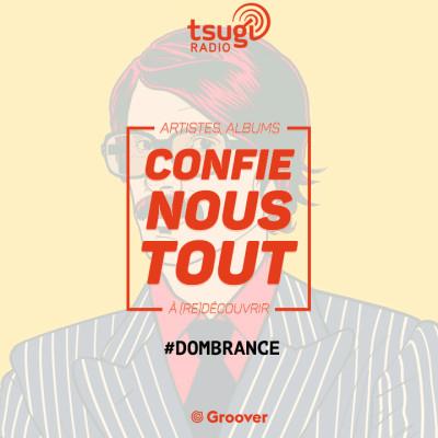 Confie-nous tout, la quotidienne avec Jean Fromageau : Dombrance cover
