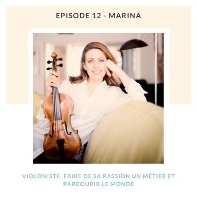 Marina, faire de sa passion un métier et parcourir le monde cover