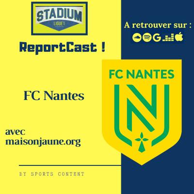 image Stadium Ligue 1- #Reporcast sur le FC Nantes avec Maxime de @La_Maisonjaune