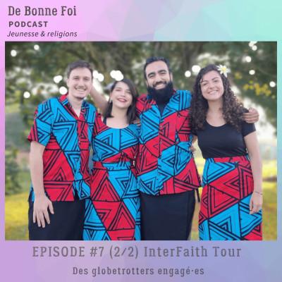 #7 (2/2) InterFaith Tour - des globetrotters engagé·es cover