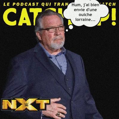 Catch'Up! WWE NXT du 01/06/2021 : la quintuple frite ! cover