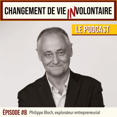 Episode #8: Philippe Bloch, explorateur entrepreneurial cover