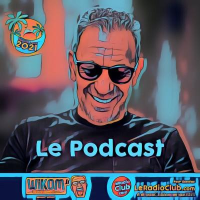 S05Ep54 Podcast LeRadioClub : SummerTour2021 - François Feldman en direct de Cannes cover