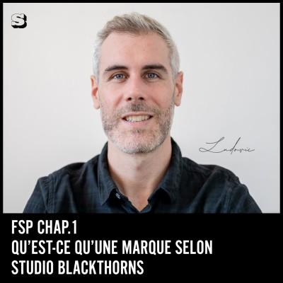 Formation #1 : Qu'est-ce qu'une marque selon Studio Blackthorns 🎓 cover