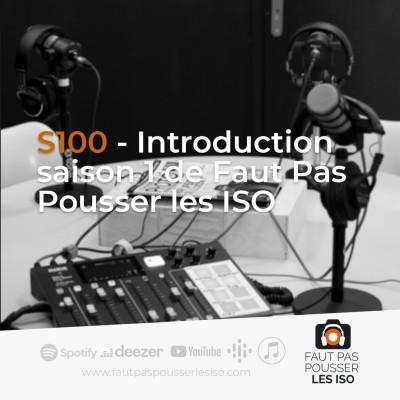 S100 - Introduction Saison 1 cover