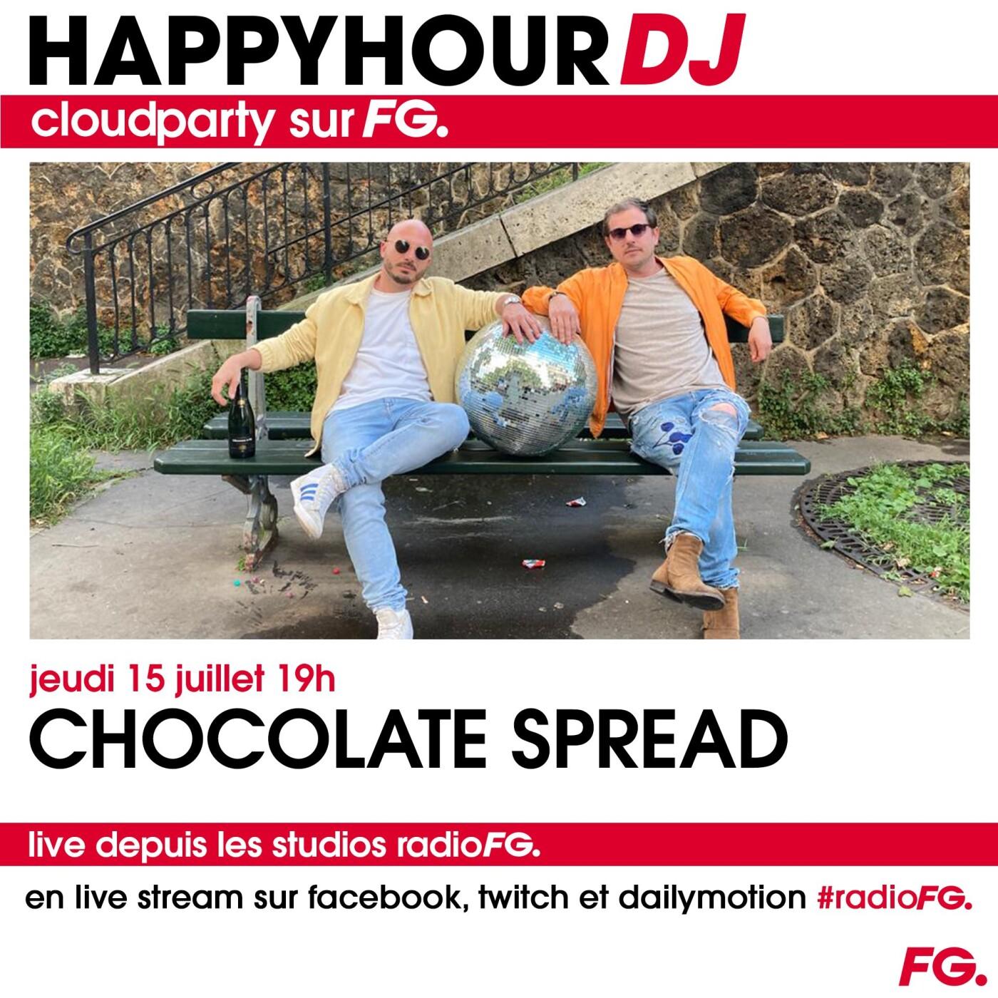 HAPPY HOUR DJ : CHOCOLATE SPRE