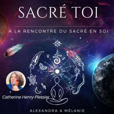 SACRÉ TOI - Épisode 14 : Sacrée Catherine HENRY-PLESSIER cover