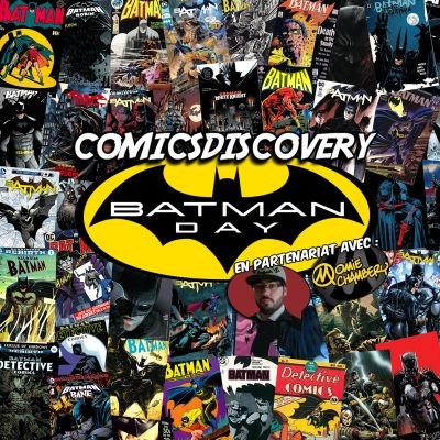 image ComicsDiscovery S03 Bonus 01 : Batman Day