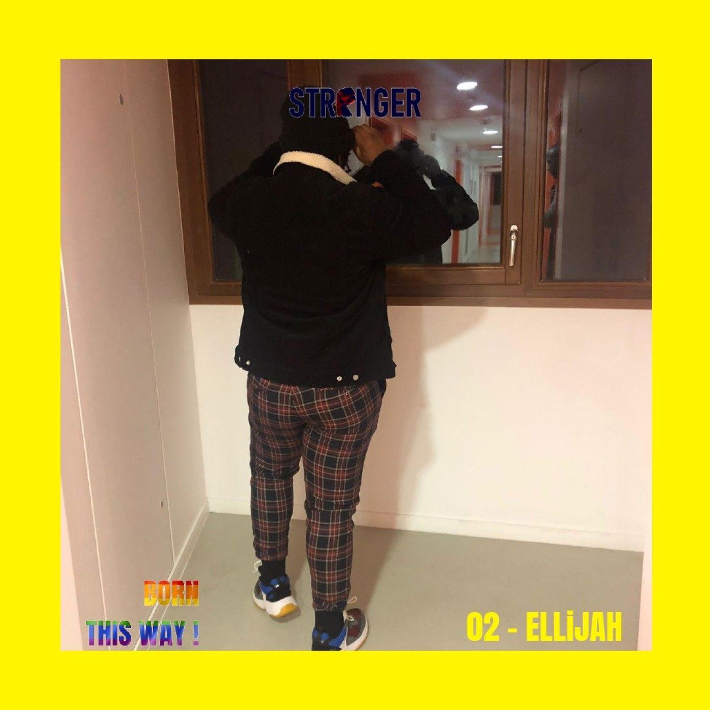 02 - [BTW]  ELLIJAH : OUT EVERYWHERE