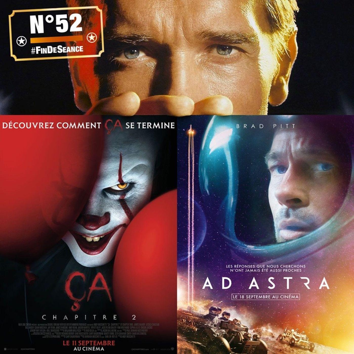 #52 ÇA - CHAPITRE 2 & AD ASTRA : La Piste aux Étoiles !
