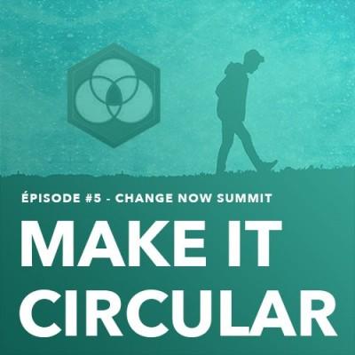 # 5 Je vous fais découvrir le ChangeNOW Summit, le salon des solutions à impact pour la planète.