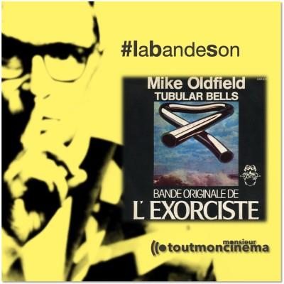 monsieurtoutmoncinema   Tubular Bells_Mike Oldfield (L'Exorciste) cover