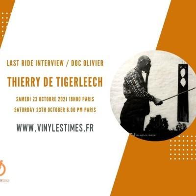 Interview - Thierry de Tigerleech dans Last Ride - 23 10 20 cover