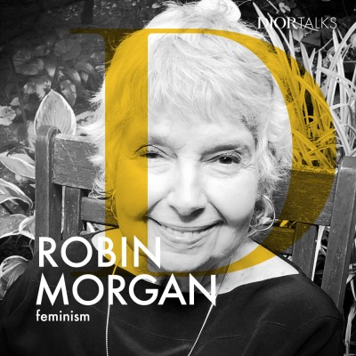 [Feminism] Robin Morgan, the poet, author & a key figure in the American women's movement, talks time, progress and her extraordinary career cover