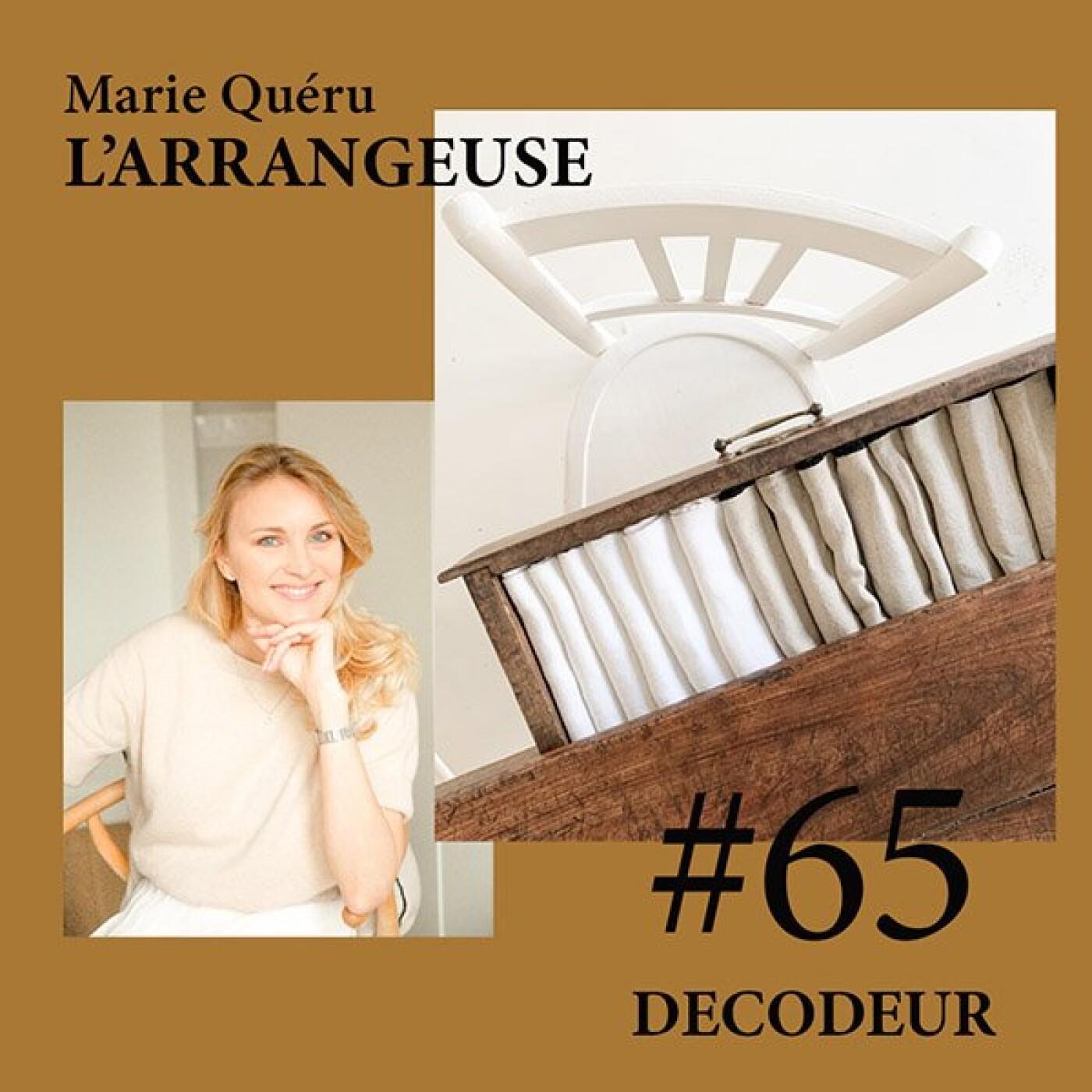 #65 Marie Quéru, fondatrice de l'Arrangeuse, conseil en Écologie d'intérieur®