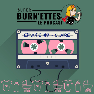 Episode #7 - Claire, super mompreneur cover