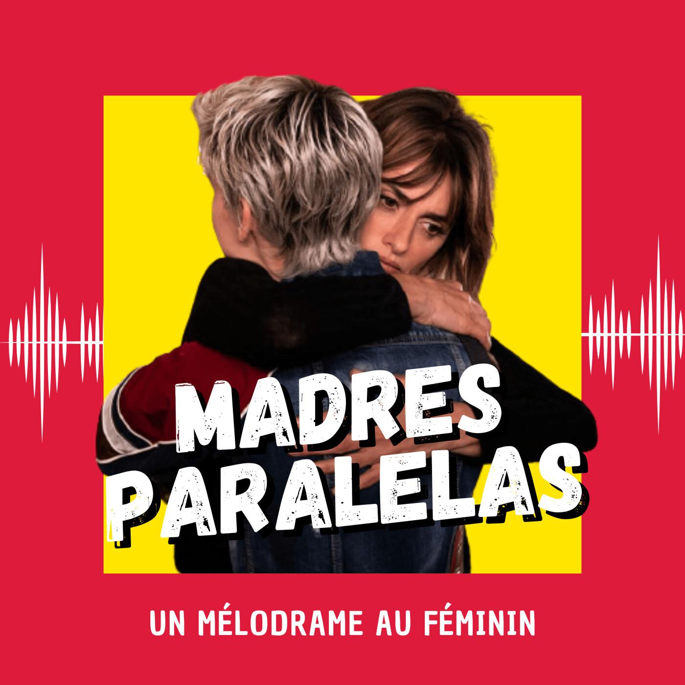 Madres Paralelas : un mélodrame au féminin (Venise 2021)