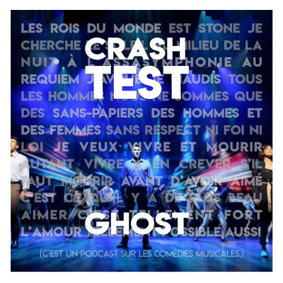 "[Crash-test n°1] On a vu ""Ghost"" à Mogador : un spectacle plein d'esprits ? cover"
