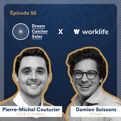 #50 Worklife : Quelle stratégie commerciale déployer pour acquérir 11.000 utilisateurs en 3 mois avec Damien Soissons, VP Sales cover