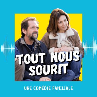 Tout nous sourit : une comédie familiale cover