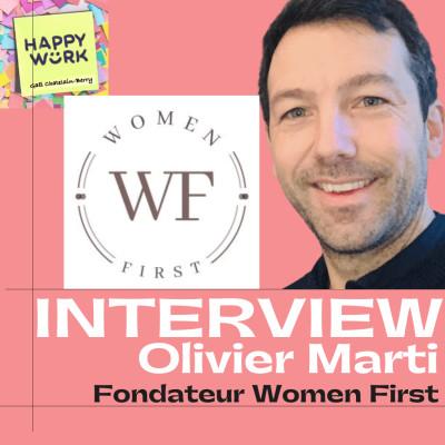 #265- INTERVIEW - Olivier Marti - Fondateur de Women First cover
