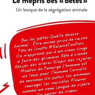 Le mépris des bêtes - Marie Claude Marsolier cover