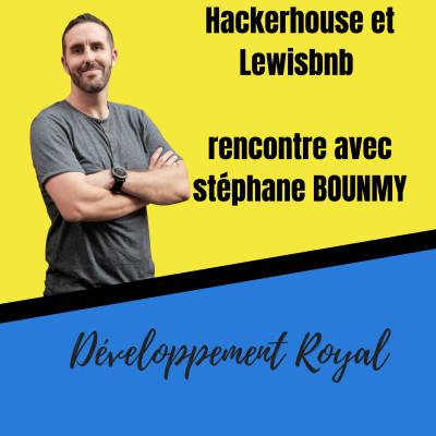 image Hackerhouse et Lewisbnb rencontre avec stéphane BOUNMY
