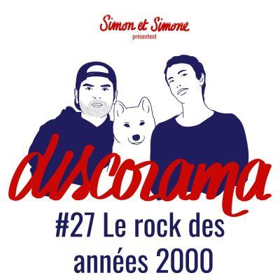 image Discorama #27 - Le Rock des années 2000