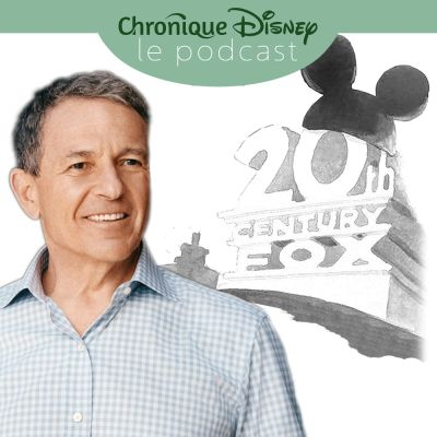 image Épisode Bonus - Le Rachat de 21st Century Fox