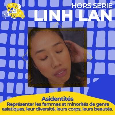"""(Asidentités) Linh Lan """"Avant de s'assumer en tant qu'asiatique, s'assumer en tant que femme"""" cover"""