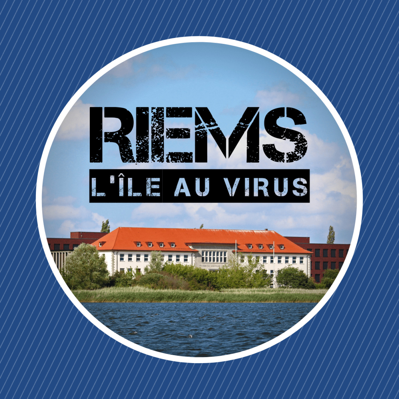 Riems, l'île au virus