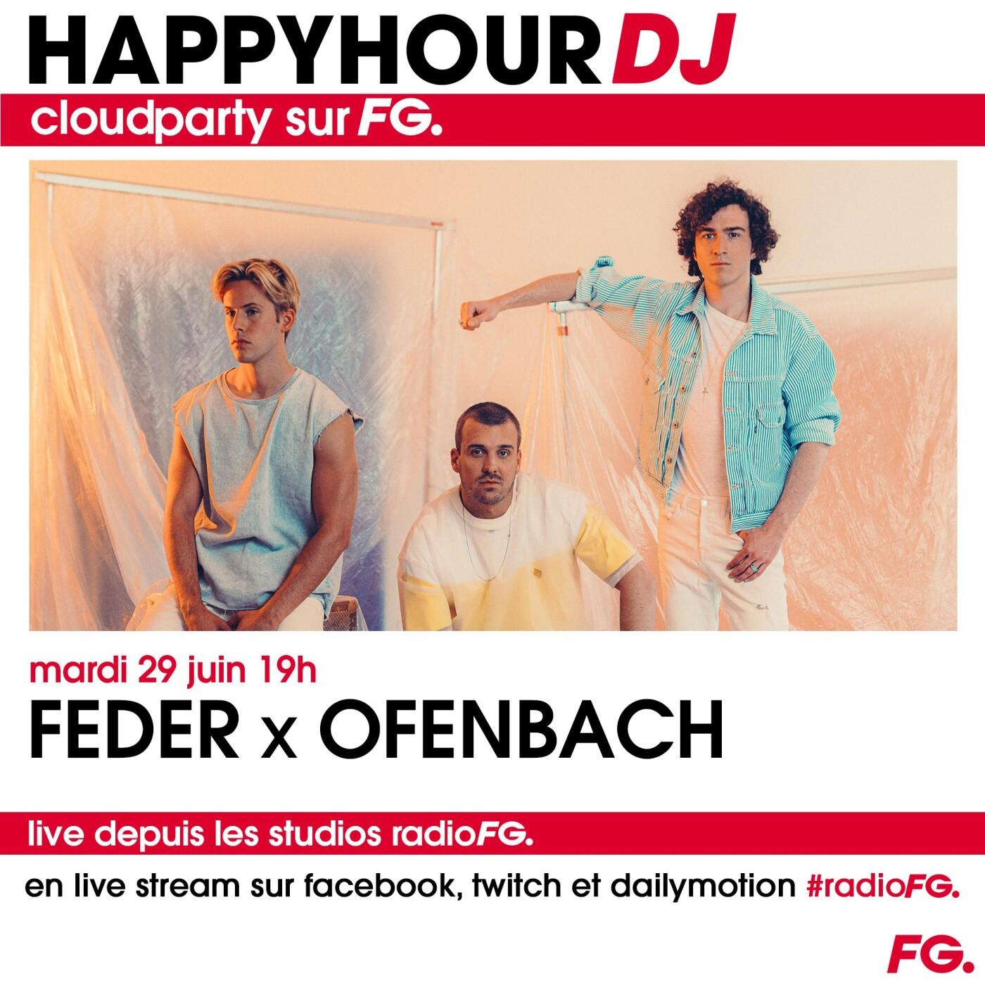HAPPY HOUR DJ : FEDER X OFENBACH