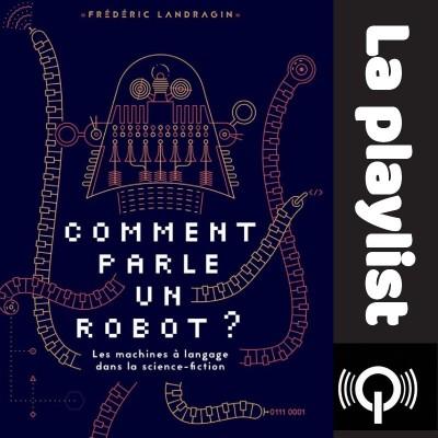 Comment parle un robot ? cover