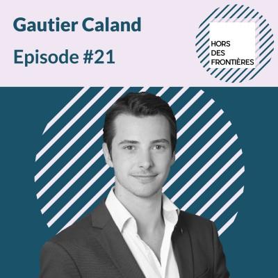 Episode #21 Gautier Caland - Le marketing du stationnement, à la croisée de l'humain, de la mobilité et de l'urbanisme cover